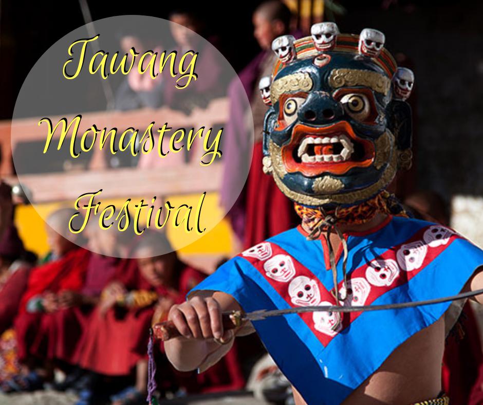 Tawang Monastery Festival