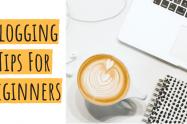 Blogging Tips For Beginners