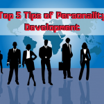 Top 5 Tips of Personality Development