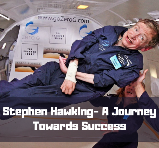 Stephen Hawking- A Journey Towards Success