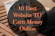 10 Best Website To Earn Money Online